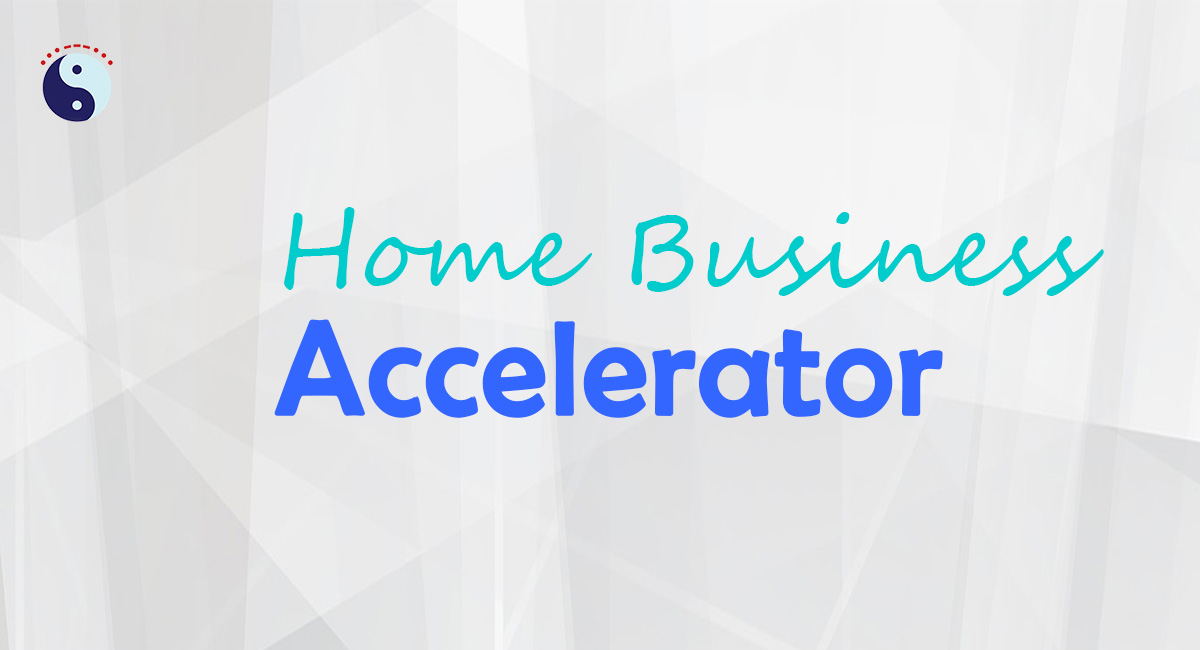 Home Business Accelerator (Pilot)